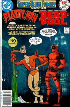 Super-Team Family: The Lost Issues!: Plastic Man and Deadpool