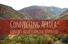 Connecting Africa:  A Project-based Learning Adventure.  This lesson plan, created in cooperation with a geography professor, challenges students to explore Africa by creating an intra-continental road.  Excellent rubrics and a strong creativity component make this a stand-out lesson plan that can be done individually or as a group.