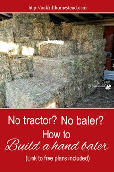 How We Bale Hay by Hand - HomeSteading Ideas 2019 Homestead Farm, Homestead Gardens, Homestead Survival, Farm Gardens, Survival Skills, Survival Tips, Farm Plans, Farm Business, Future Farms