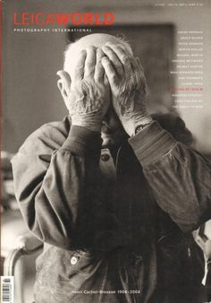 No Regrets ...living a life of taking chances!!!! Leica World Magazine 2 2004 Henri Cartier-Bresson, 50 Years M Cameras