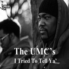 MP3: The U.M.C.'s (@Nyoil Theideal @FantomOfTheBeat) » #ITriedToTellYa