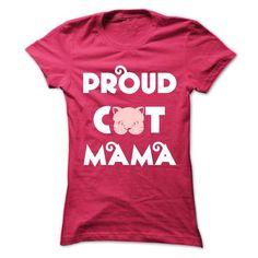 Proud Cat Mama T Shirts, Hoodies. Check price ==► https://www.sunfrog.com/Pets/Proud-Cat-Mama-73372440-Ladies.html?41382 $21.5
