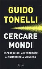 Libro Cercare mondi di G. Tonelli   LaFeltrinelli