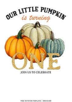 Free 8+ Cute Pumpkin Carving First Birthday Invitation Templates With all of the fresh pumpkins, and fall-themed wreaths and flowers, it's such a fun and relatively easy time of year to decorate. Looking for some entertaining ideas for your Autumn/Fall events...