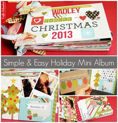 Simple and Easy Holiday Memories Mini Album Christmas Mini Albums, Christmas Minis, Christmas Ideas, Memory Crafts, Mini Album Tutorial, Mini Scrapbook Albums, Mini Books, Holiday Crafts, Cardmaking