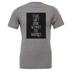 The Stars Can't Shine T-Shirt from Sons of Awesome #t-shirt