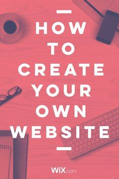 3 Steps to Create Your Own Stunning Website - for Free!