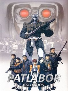 Patlabor (a portmanteau of patrol and labor) also known as Mobile Police Patlabor.