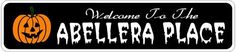 ABELLERA PLACE Lastname Halloween Sign - 4 x 18 Inches by The Lizton Sign Shop. $12.99. Predrillied for Hanging. Rounded Corners. 4 x 18 Inches. Great Gift Idea. Aluminum Brand New Sign. ABELLERA PLACE Lastname Halloween Sign 4 x 18 Inches - Aluminum personalized brand new sign for your Autumn and Halloween Decor. Made of aluminum and high quality lettering and graphics. Made to last for years outdoors and the sign makes an excellent decor piece for indoors. Great for the po...