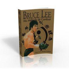 Livre Ma Méthode de combat de Bruce Lee - Budo Editions