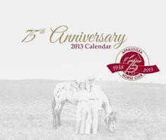 2013 Commemorative ApHC 75th Anniversary Calendar, $13.95 plus S