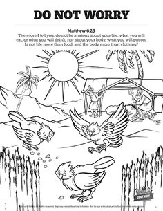 Matthew 6 Do Not Worry Sunday School Coloring Pages: Your kids are going to love unleashing their creativity on these wonderfully illustrated Do Not Worry coloring pages. Each activity page is a fantastic opportunity for your kids to engage Matthew 6 with their artistic imagination!