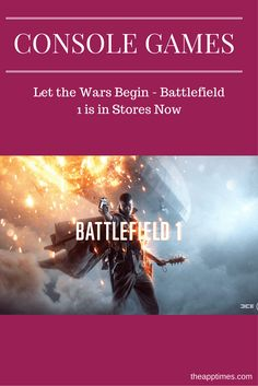 Fans waiting eagerly for the release of the most innovative FPS of the year can now pick up Battlefield 1 in stores worldwide. All the details here. via @theapptimes