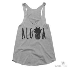 ALOHA  (Gray & Black) - Tank | Hawaii Vacation Tee |  Pineapple Shirt | Destination Wedding Top | Aloha Beaches | Summer Outfit by GabeeTees on Etsy