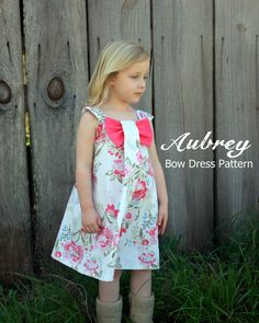 Aubrey - Bow Dress PDF Sewing Pattern. Girl's Dress Pattern. Kids Clothing. Toddler Pattern. Sizes 12m-8 included. $7.95, via Etsy.