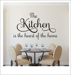 The Kitchen is the Heart of the Home by CustomVinylbyBridge