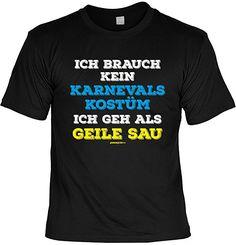 Faschings Karneval T-Shirt Faschingsleiberl Karnevalskostüm Ich geh als geile Sau Laiberl zum Fasching witziges Fun Shirt Karnevalzeit Faschingszeit