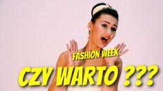 Czy warto jechać na FASHION WEEK POLAND do Łodzi ???