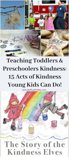 Acts of Kindness Toddlers and Preschoolers Can Do! Teaching acts of kindness to young kids all year long using the book The Story of the Kindness Elves.