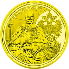 Zlatá mince - The Imperial Crown of Austria 2012 Kaiser Franz, 100 Euro, Euro Coins, Imperial Crown, Gold And Silver Coins, Prehistory, Austria, Symbols, Pure Products