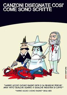 CANZONI DISEGNATE COSI' COME SONO SCRITTE! Hanno ucciso l'uomo ragno...