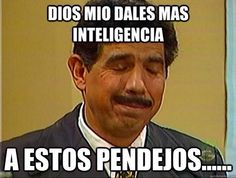 New memes mexicanos dios 42 Ideas Life Memes, Life Humor, Man Humor, Mexican Funny Memes, Mexican Humor, Spanish Jokes, Funny Spanish Memes, Memes Funny Faces, Funny Quotes