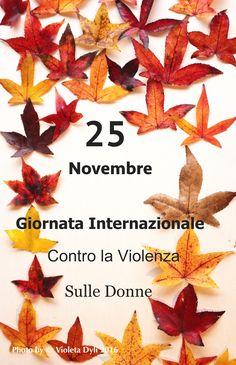 25 Novembre è la Giornata Internazionale contro la violenza sulle donne