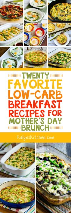 Here are Twenty Favorite Low-Carb Breakfast Recipes for Mother's Day Brunch, or make these any time you need a low-carb breakfast idea that's a bit special. [found on KalynsKitchen.com] #LowCarb #Keto #Gluten-Free #LowCarbBreakfast #MothersDayBreakfast #LowCarbMothersDayBreakfast