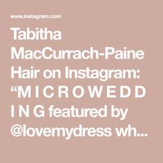 """Tabitha MacCurrach-Paine Hair on Instagram: """"M I C R O W E D D I N G featured by @lovemydress who have also been tirelessly campaigning for our precious couples and fellow suppliers-…"""" Mirror Mirror, Brides, Campaign, Couples, Hair, Instagram, Wedding Bride, Couple, Bridal"""