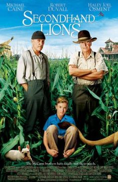 Secondhand Lions (2003) probably one of my favorite movies!
