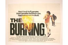 Lot 274 - UK Quad cinema poster for the 1981 horror film The Burning, poster in excellent condition.