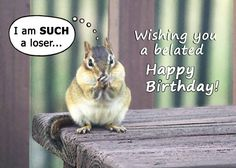Items similar to Belated Happy Birthday card - Chipmunk belated birthday greeting card - Cute card funny card on Etsy Late Birthday Wishes, Belated Birthday Greetings, Birthday Wishes Greeting Cards, Funny Greeting Cards, Happy Birthday Card Design, Happy Birthday Images, Happy Birthday Cards, Funny Greetings, Cute Cards