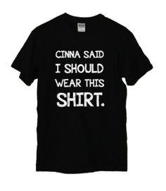 Cinna said I should wear this shirt.