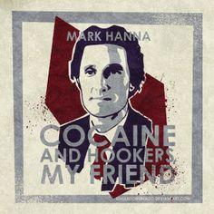 Cocaine and Hookers, my friend! #markhanna #vectorialart #adobeillustrator