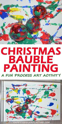 Christmas Bauble Painting - HAPPY TODDLER PLAYTIME - - This is a fun process art activity for Christmas perfect for toddlers and preschoolers! Paint using shatter proof Christmas baubles! Christmas Activities For Toddlers, Christmas Arts And Crafts, Christmas Crafts For Toddlers, Christmas Baubles, Xmas Crafts, Christmas Themes, Kids Christmas, Winter Activities, Preschool Winter
