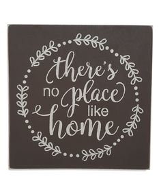 'There's No Place Like Home' Wall Sign