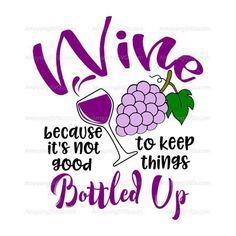 SVG Wine Bottled up svg Wine quote svg Wine tshirt svg Funny Wine svg Wine grapes svg Wine glass svg Wine pallet sign svg Wine Pull, Kosher Wine, Pull Quotes, Wine Gift Baskets, Wine Signs, Wine Case, Wine Quotes, Liquor Store, Pallet Signs