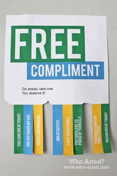 Free Compliment Flyer~ It's easy to compliment others with this cute flyer you can post in the office or hallway.
