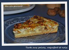 Tarte aux poires, roquefort et noix - Mon coin gourmand