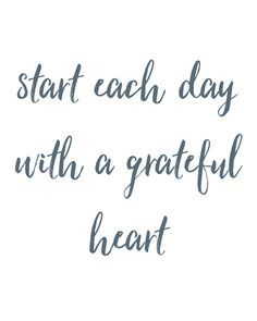 Start each day with a grateful heart FREE PRINTABLE