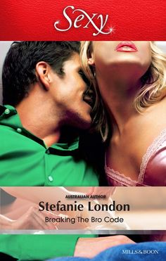 Buy Breaking The Bro Code by Stefanie London and Read this Book on Kobo's Free Apps. Discover Kobo's Vast Collection of Ebooks and Audiobooks Today - Over 4 Million Titles! Romance Authors, Romance Books, Books To Read, My Books, The Bro Code, Australian Authors, Save Her, This Book, Coding
