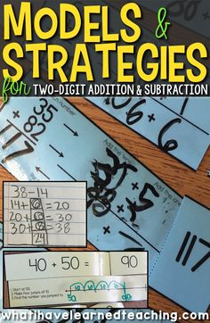 Models and Strategies for Two-Digit Addition and Subtraction help students make sense of complicated problems. Teaching Addition | Teaching Subtraction | Math Education | Second Grade | Third Grade | Common Core Aligned Curriculum | Math Strategies | Math Models