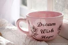dream. wish. hope.