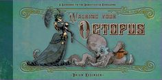 Walking Your Octopus Book by Brian Kesinger