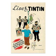 Tintin Tintin Poster - Lisez: A beautiful reproduction of a magnificent poster created by Hergé in 1946 to promote the launch of Tintin magazine.