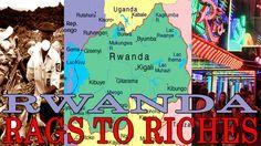 Rwanda rags to riches