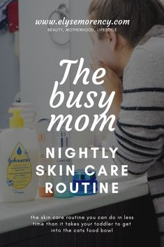 The Busy Mom Skin Care Routine - My list of the most beautiful baby products Baby Skin Care, Skin Care Tips, Skin Routine, Skincare Routine, Beauty Routines, Makeup For Moms, Unclog Pores, Putting On Makeup, Baby List