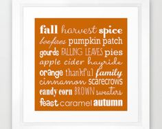 Check out Fall Graphic Design, Fall Word Art, Fall Typography, Orange and White, Fall Quotes, Autumn Art, Autumn Words, Autumn Designs, November Art on peppermintcreekprint