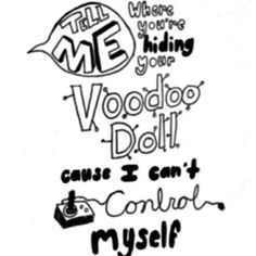 #5SecondsOfSummer #5sos #Lyrics #Quotes #VoodooDoll