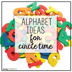 Alphabet Ideas for Circle Time - Lovely Commotion